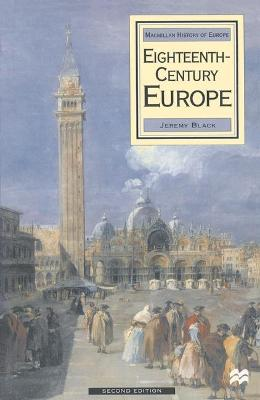 Eighteenth Century Europe, 1700-1789