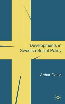 Developments in Swedish Social Policy: Resisting Dionysus