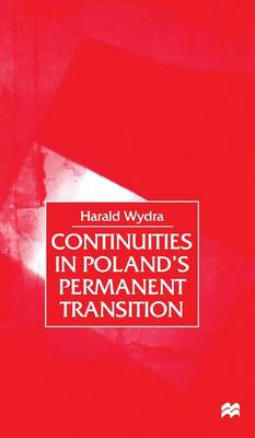 Continuities in Poland's Permanent Transition