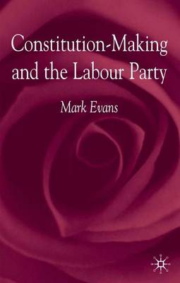 Constitution-Making and the Labour Party