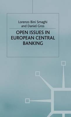 Open Issues in European Central Banking