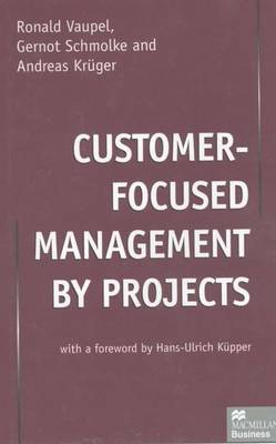 Customer-Focused Management by Projects