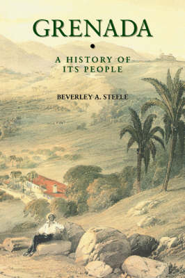 Grenada: a History of Its People