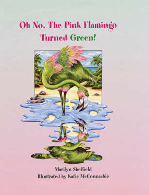 Oh No! the Pink Flamingo Turned Green