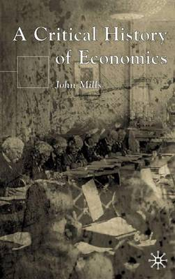 A Critical History of Economics