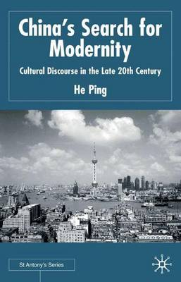 China's Search for Modernity: Cultural Discourse in the Late 20th Century