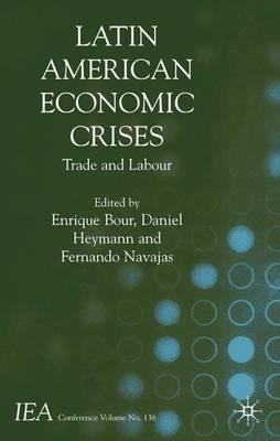 Latin American Economic Crises: Trade and Labour