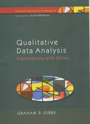 Qualitative Data Analysis: Explorations with NVivo