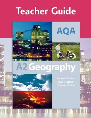 AQA A2 Geography Teacher Guide