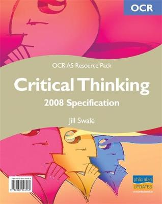 OCR AS Critical Thinking 2008 Specification Resource Pack (+CD)