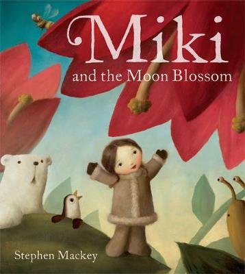 Miki: Miki and the Moon Blossom