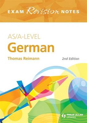 AS/A-level German: Exam Revision Notes