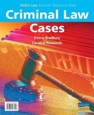 AS/A2 Criminal Law Cases Teacher Resource Pack