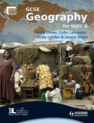GCSE Geography for WJEC Specification B: Student's Book