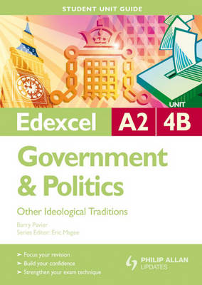Edexcel A2 Government and Politics: Other Ideological Traditions: Unit 4B