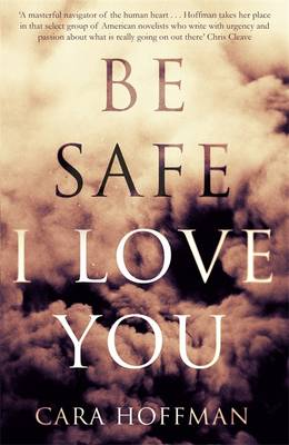 Be Safe I Love You