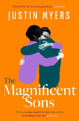 The Magnificent Sons: a coming-of-age novel full of heart, humour and unforgettable characters
