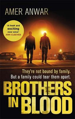 Brothers in Blood: Winner of the Crime Writers' Association Debut Dagger