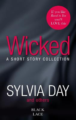 Wicked: Featuring the Sunday Times bestselling author of Bared to You