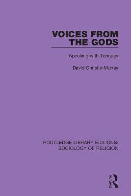 Voices from the Gods: Speaking with Tongues