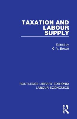 Taxation and Labour Supply