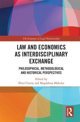 Law and Economics as Interdisciplinary Exchange: Philosophical, Methodological and Historical Perspectives