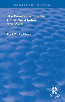The Development of the British West Indies: 1700-1763