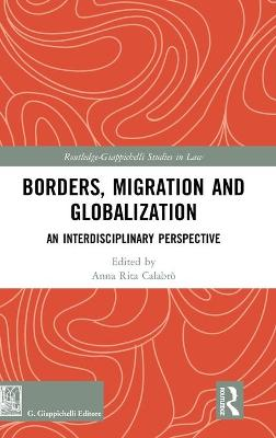 Borders, Migration and Globalization: An Interdisciplinary Perspective