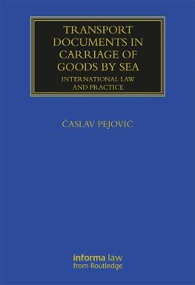 Transport Documents in Carriage Of Goods by Sea: International Law and Practice