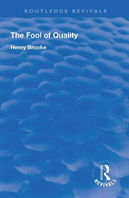 The Fool of Quality: Volume 1