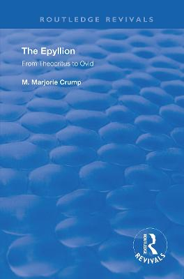 The Epyllion: From Theocritus to Ovid