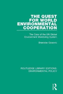 The Quest for World Environmental Cooperation: The Case of the UN Global Environment Monitoring System