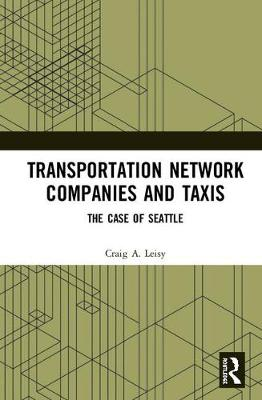 Transportation Network Companies and Taxis: The Case of Seattle