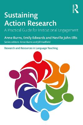 Sustaining Action Research: A Practical Guide for Institutional Engagement