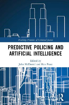Predictive Policing and Artificial Intelligence