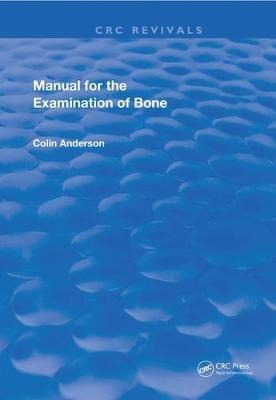 Manual for the Examination of Bone