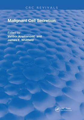 Malignant Cell Secretion