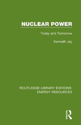 Nuclear Power: Today and Tomorrow