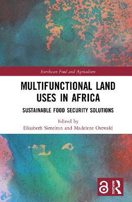 Multifunctional Land Uses in Africa (Open Access): Sustainable Food Security Solutions