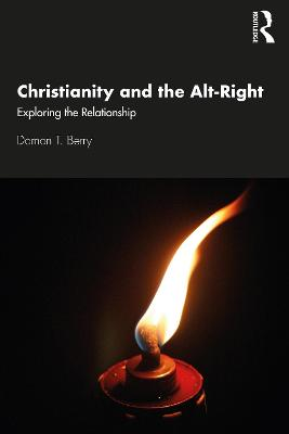 Christianity and the Alt-Right: Exploring the Relationship