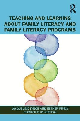 Teaching and Learning about Family Literacy and Family Literacy Programs