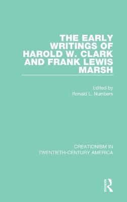 The Early Writings of Harold W. Clark and Frank Lewis Marsh