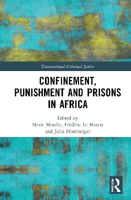 Confinement, Punishment and Prisons in Africa