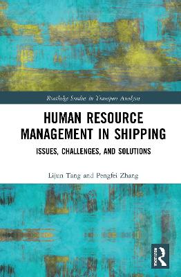 Human Resource Management in Shipping: Issues, Challenges, and Solutions
