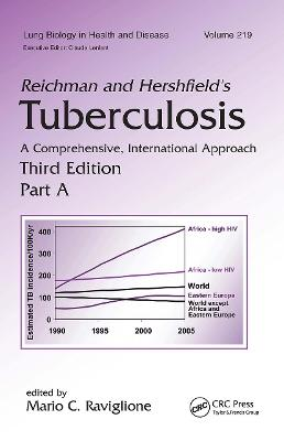 Reichman and Hershfield's Tuberculosis: A Comprehensive, International Approach