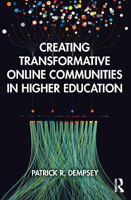 Creating Transformative Online Communities in Higher Education