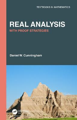 Real Analysis: With Proof Strategies