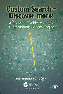 Custom Search - Discover more:: A Complete Guide to Google Programmable Search Engines