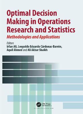 Optimal Decision Making in Operations Research and Statistics: Methodologies and Applications