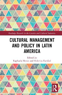 Cultural Management and Policy in Latin America